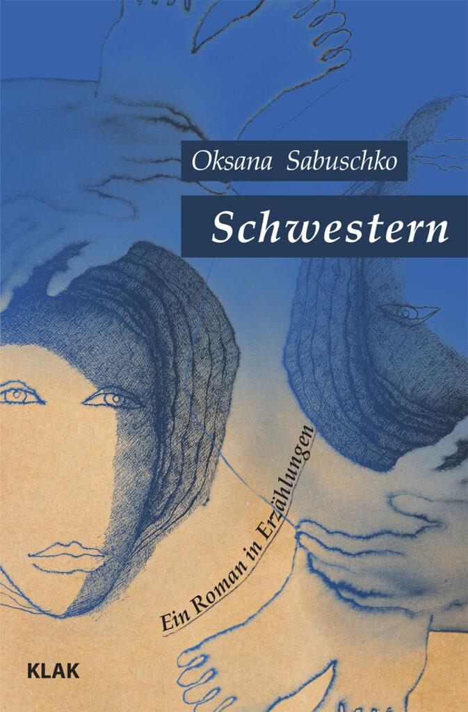 oksana_zabischko_schwestern_umschlag.indd